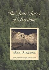 The Four Faces of Freedom Mount Rushmore By T. D. Griffith Memorial Book 1992
