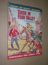 SCHOOLGIRLS OWN LIBRARY. 1950s. SADIE IN FEUD VALLEY. EILEEN McKEAY