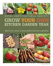 Grow Your Own Kitchen Garden Year by Royal Horticultural Society (Hardback,...