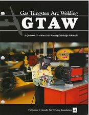 Lincoln Electric GTAW Welder Guide - Gas Tungten Arc Welding - New! - Free Ship