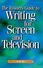 The Insider's Guide to Writing for Screen and Television, Tobias, Ronald B., Goo