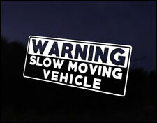 Warning Slow Moving  Car Decal Sticker JDM Vehicle Bike Bumper Graphic Funny