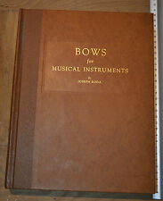 Bows For Musical Instruments Joseph Roda 1959 First Ed.