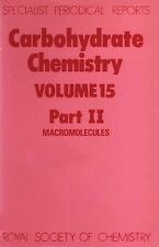 Carbohydrate Chemistry Volume 15, Part Ii (Specialist Periodical Reports)