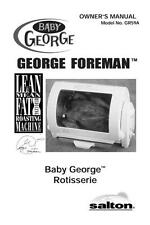 George Foreman Baby George Rotisserie GR59A Salton Replacement Owners Manual