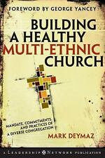 Jossey-Bass Leadership Network: Building a Healthy Multi-Ethnic Church :...