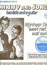 JOHNNY AND JONES mijnheer dinges weet niet wat swing is HOLLAND EX+ LP