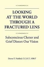 Looking at the World Through a Fractured Lens : Subconscious Clutter and...