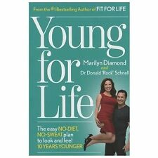 "YOUNG FOR LIFE BY MARILYN DIAMOND AND DR. DONALD ""ROCK"" SCHNELL- **NEW**"
