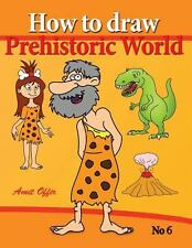 How to Draw Prehistoric World : Drawing Books - How to Draw Cavemen,...