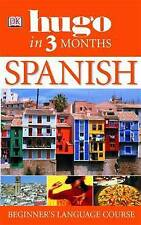Spanish in Three Months: Your Essential Guide to Under