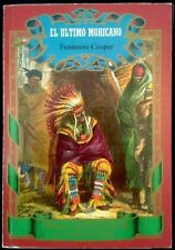 EL ULTIMO MOHICANO - Fenimore Cooper - SPAIN Club Internacional Del Libro 1987