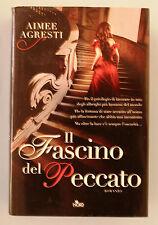 IL FASCINO DEL PECCATO - A.Agresti [Editrice Nord 2013]