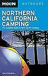 Moon Northern California Camping: The Complete Guide to Tent and RV Ca-ExLibrary