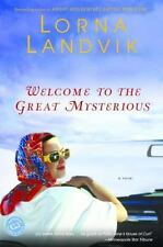 Welcome to the Great Mysterious (Ballantine Reader's Circle)-ExLibrary