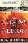 The Chains of Albion: Book Two of the Reluctant Adventures of Lieutenant Martin