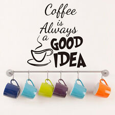 Wall Sticker Quote Coffee is Always a Good Idea Decor Vinyl Decal For Cafe