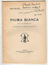 CARLO BARETTI PIUMA BIANCA RIME PIEMONTESI 1942 - CON DEDICA DELL'AUTORE