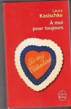 Laura Kasischke - à moi pour toujours - comme neuf . poche .12/01
