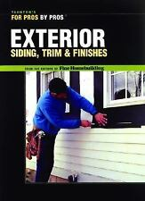 Exterior Siding, Trim and Finishes by Fine Homebuilding Staff (2004, Paperback)