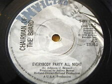 "CHAIRMAN OF THE BOARD - EVERYBODY PARTY ALL NIGHT  7"" VINYL"