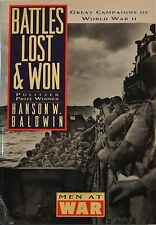Men at War Battles Lost and Won : Great Campaigns of World War II by Hanson...