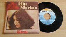 "MIA MARTINI - LIBERA - 45 GIRI 7"" - ITALY PRESS"