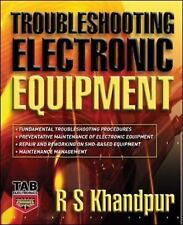 Troubleshooting Electronic Equipment by R. S. Khandpur (2006, Hardcover)
