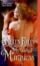 My Wicked Marquess (Inferno Club) by Foley, Gaelen