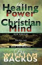 Healing Power of the Christian Mind, The: How Biblical Truth Can Keep You Health