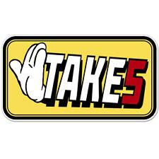 """Take Five car bumper sticker decal 6"""" x 4"""""""