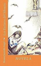 Los Esclavos del Silencio by Hernan Jaramillo Angel (2010, Paperback)
