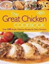 The Great Chicken Cookbook: Over 230 Simple, Delicious Recipes for Every Occasio
