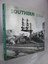 More Southern Steam - South and West by Tony Fairclough & Alan Wills HB DJ
