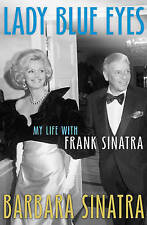 Lady Blue Eyes: My Life with Frank by Barbara Sinatra
