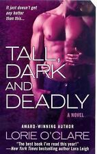 Tall, Dark and Deadly (St. Martins) O'Clare, Lorie Mass Market Paperback