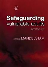 Safeguarding Vulnerable Adults and the Law by Michael Mandelstam (Paperback,...