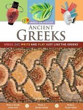 Ancient Greeks: Dress, eat, write and play just like the Greeks (Hands-On Histor