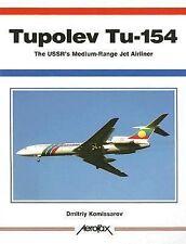 Tupolev Tu-154: The USSR's Medium-Range Jet Airliner (Aerofax), Komissarov, Dmit