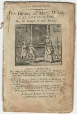 The History of Mary Wood, House Maid - 1796 Cheap Repository Series Chapbook
