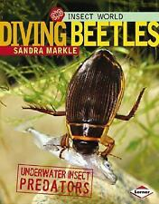Diving Beetles: Underwater Insect Predators (Insect World)-ExLibrary