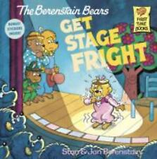 First Time Books: The Berenstain Bears Get Stage Fright by Jan Berenstain and...