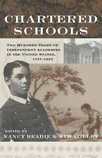 Chartered Schools: Two Hundred Years of Independent Academies in the United Stat