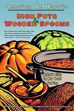 Iron Pots & Wooden Spoons: Africa's Gifts to New World Cooking-ExLibrary