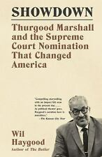 2DAY SHIPPING | Showdown: Thurgood Marshall and the Supreme Court Nom, PAPERBACK