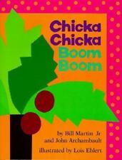 Chicka Chicka Boom Boom (Chicka Chicka Book, A) by Bill Martin Jr., John Archam