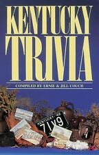 Kentucky Trivia - Complied by Ernie & Jill Couch