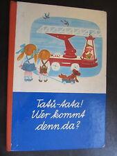 Tatü-tata-Wer kommt denn da? Sandmann-musikalisches DDR Kinderbuch 1.Auflage