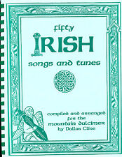 50 Irish Songs and Tunes for Dulcimer By Dallas Cline