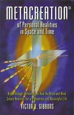 Metaccreation of Personal Realities in Space and Time: Breakthrough Technology o